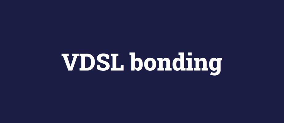 VDSL bonding.png